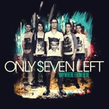 Anywhere From Here / ONLY SEVEN LEFT